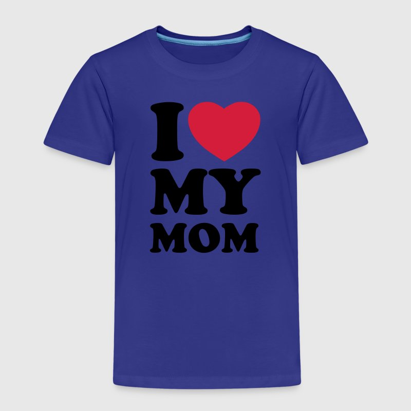 I love my mom Shirts - T-shirt Premium Enfant