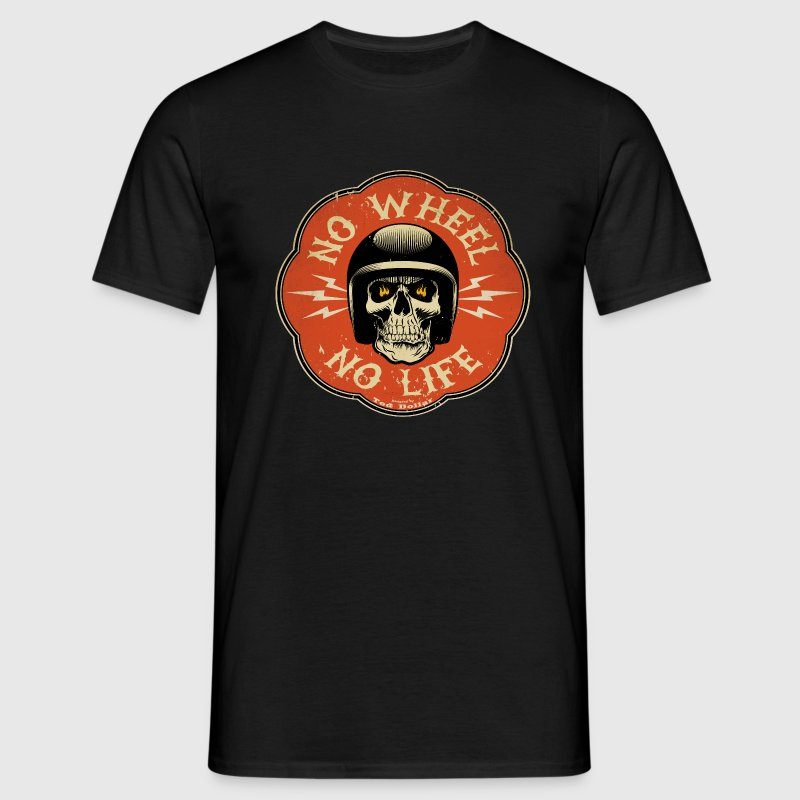 No Wheel No Life - Men's T-Shirt