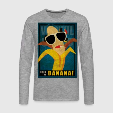 Join the sexy Banana Tee shirts - T-shirt manches longues Premium Homme