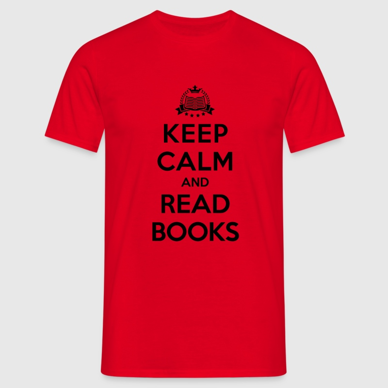 Keep calm and read books - Männer T-Shirt