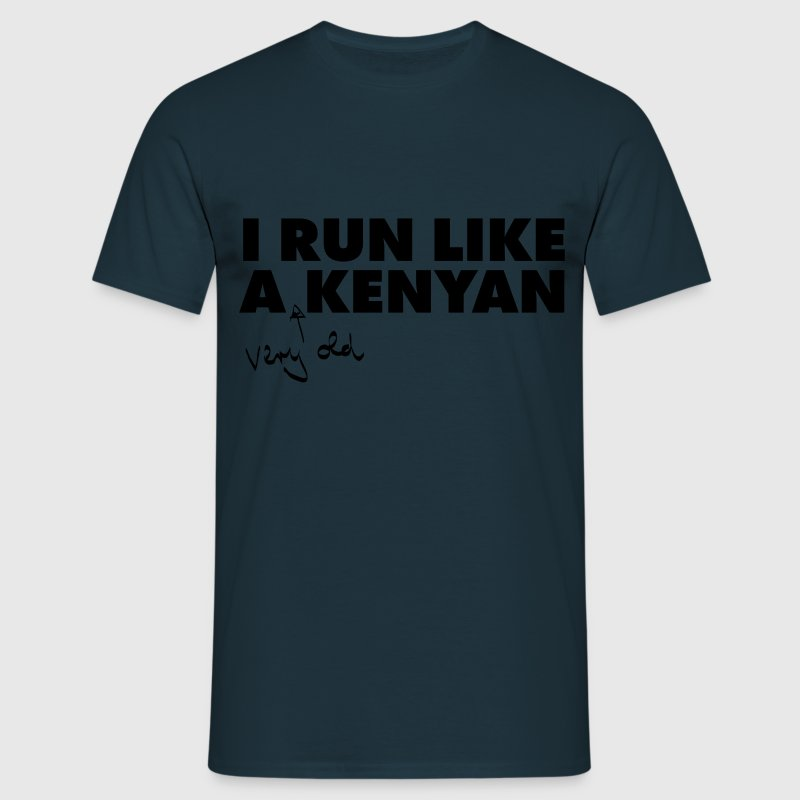 I Run Like A (Very Old) Kenyan T-Shirts - Men's T-Shirt