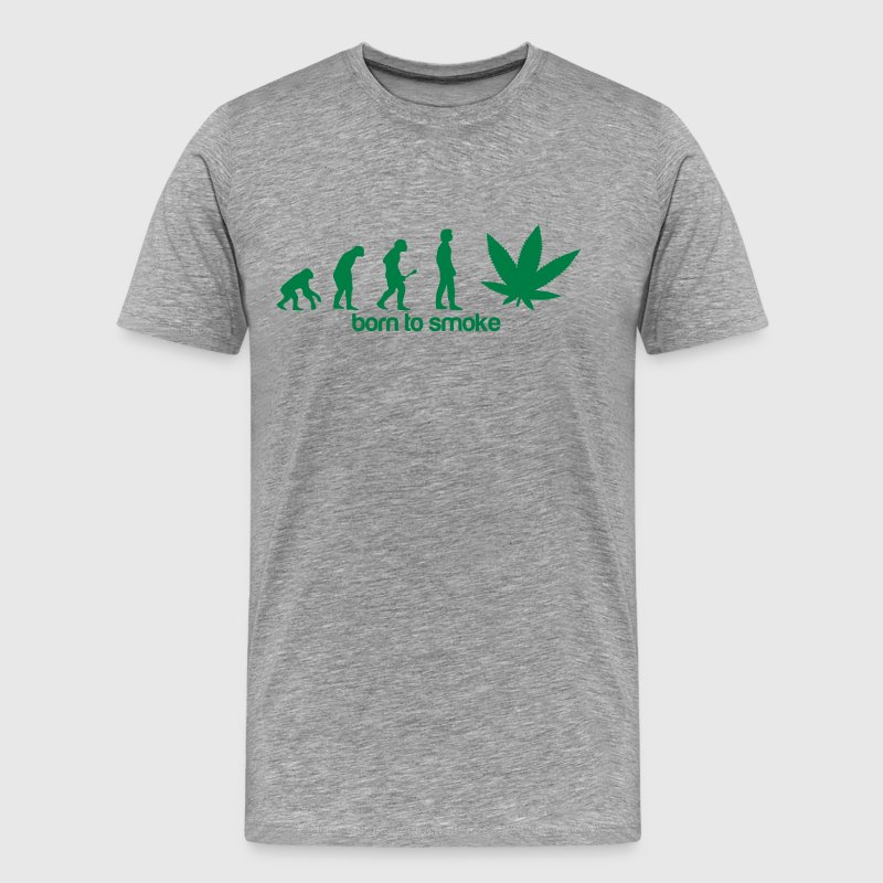 Weed Evolution -Born to smoke T-Shirts - Men's Premium T-Shirt