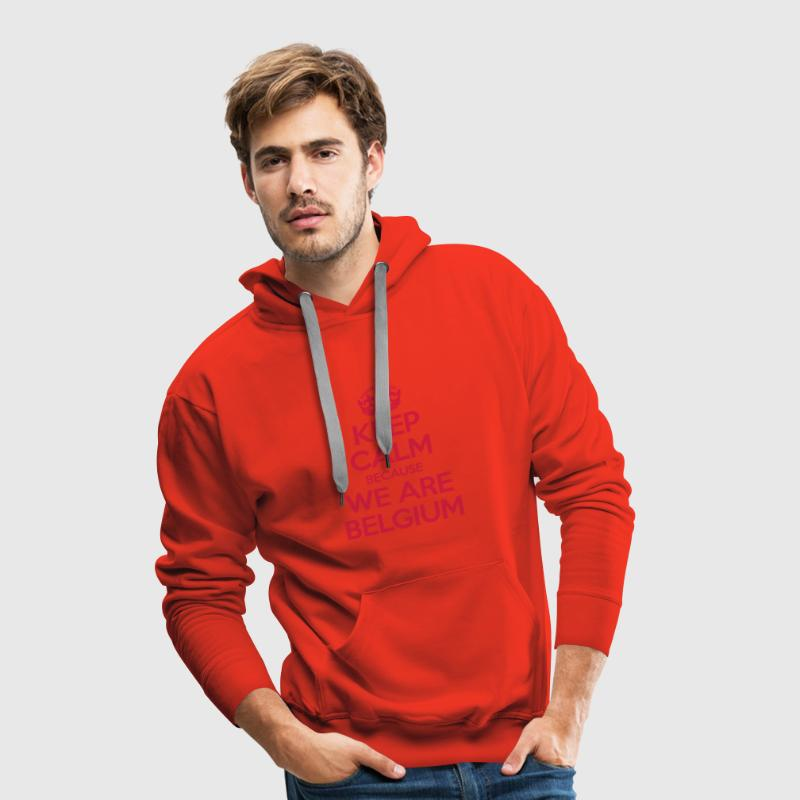 Keep Calm Because We Are Belgium Sweat-shirts - Sweat-shirt à capuche Premium pour hommes