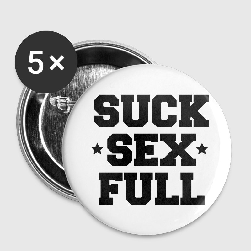 suck sex full Buttons / Anstecker - Buttons mittel 32 mm