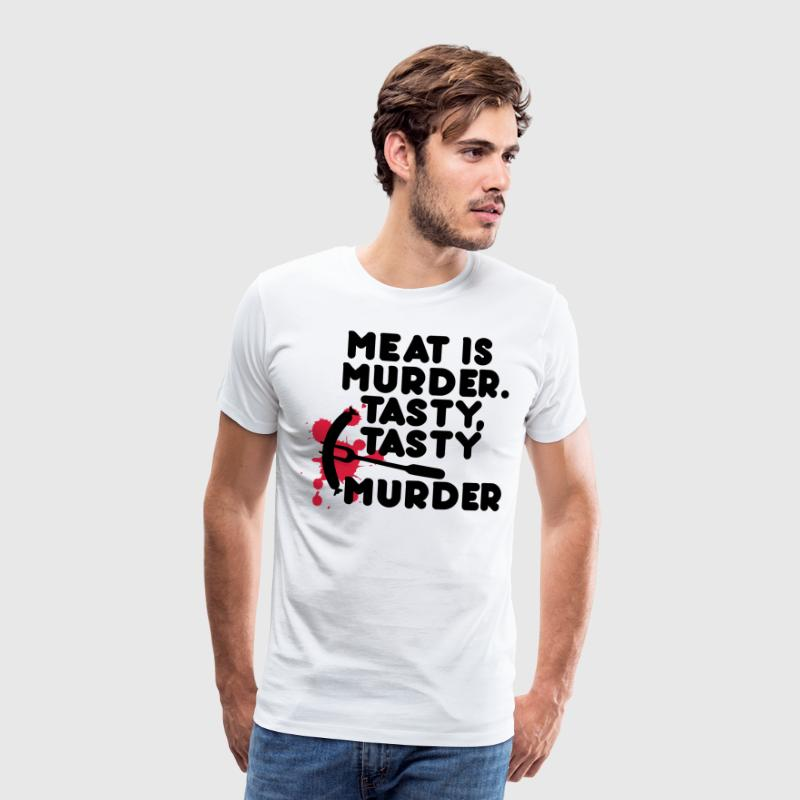 Meat is murder. Tasty, tasty murder T-shirts - Herre premium T-shirt