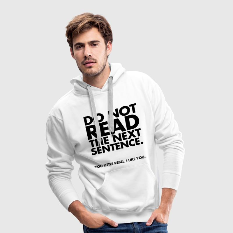 Sweat shirt capuche do not read spreadshirt for How to not sweat through shirts