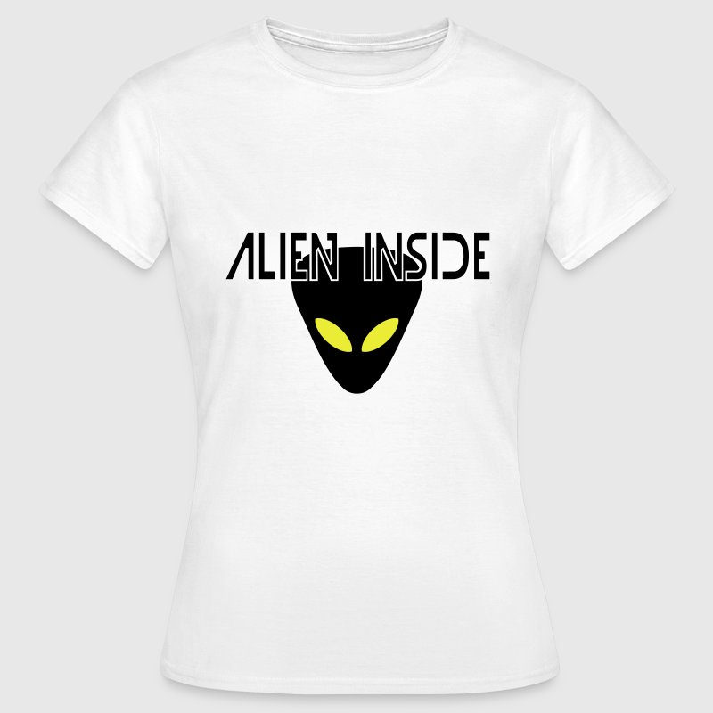 alien inside T-Shirts - Women's T-Shirt