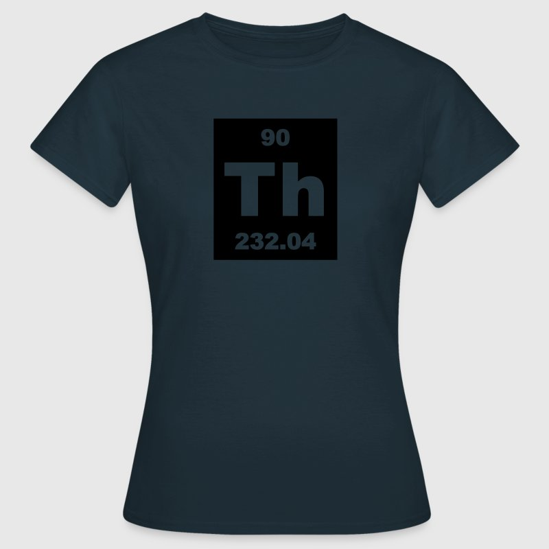 Thorium (Th) (element 90) - Women's T-Shirt