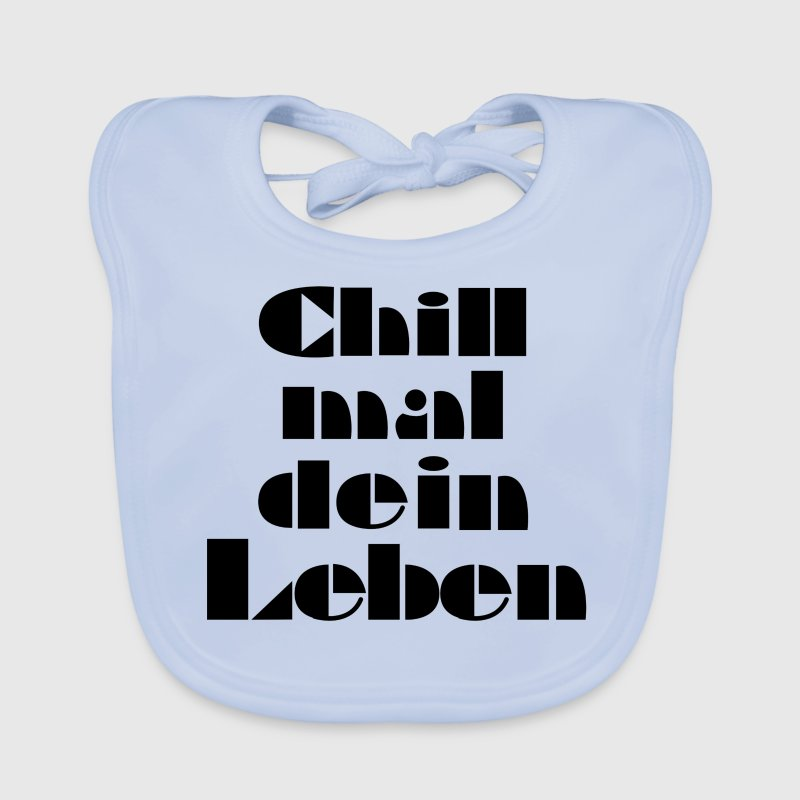 Chill Mal Dein Leben Lyrics