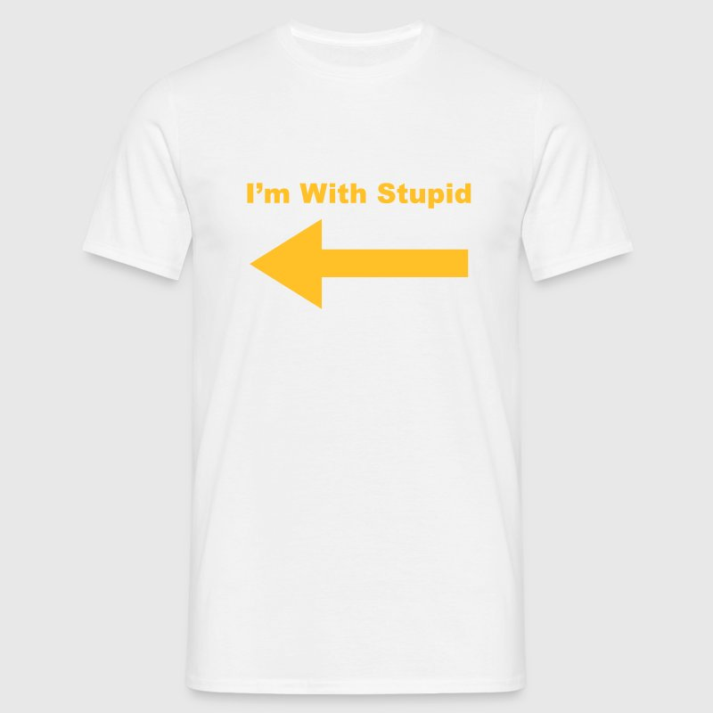 I'm With Stupid T-Shirts - Men's T-Shirt