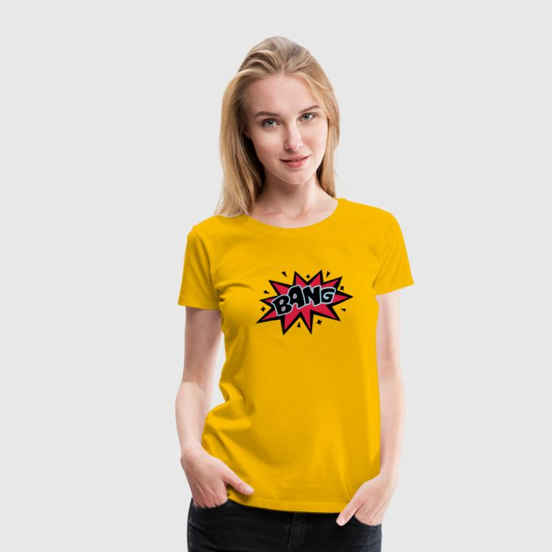 BANG, Comic, Cartoon Style, Sprechblase, Boom, Fun - Frauen Premium T-Shirt