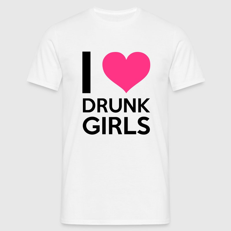 I Love Drunk Girls T-Shirts - Men's T-Shirt