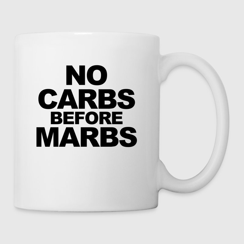 No Carbs Before Marbs Bottles & Mugs - Mug