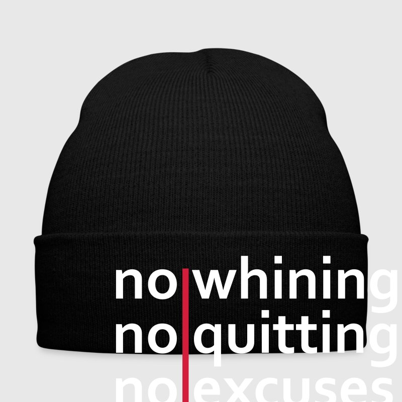 No Whining | No Quitting | No Excuses Caps & Hats - Winter Hat