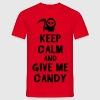 Keep cam and give me candy T-shirts - Herre-T-shirt