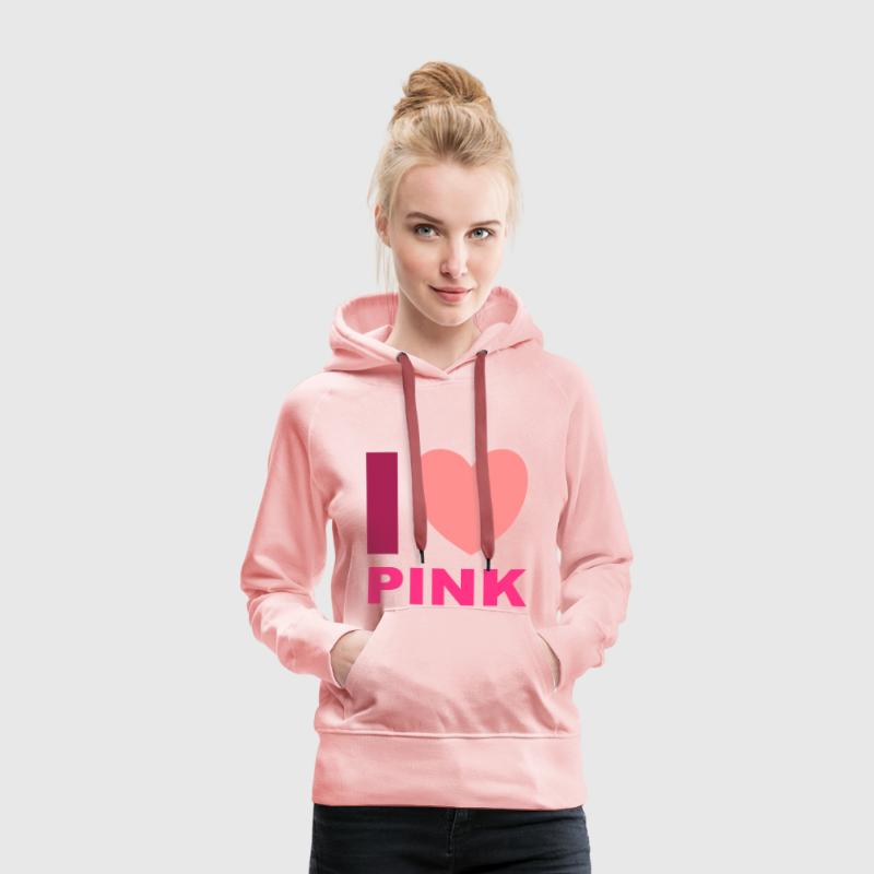 I Love Pink Sweat-shirts - Sweat-shirt à capuche Premium pour femmes