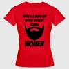 There's a name for people without beards - woman T-Shirts - Women's T-Shirt