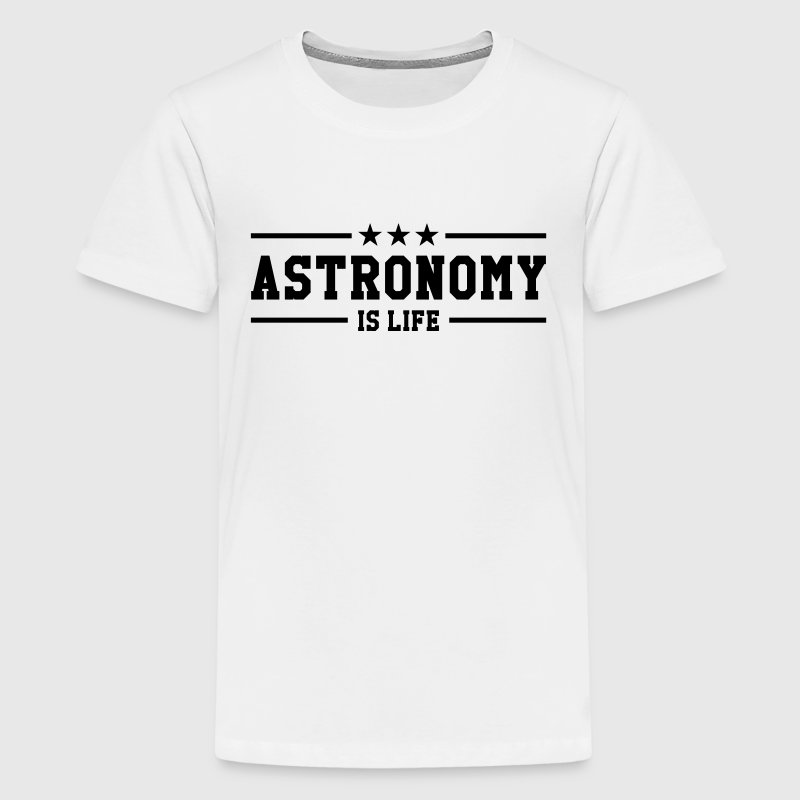 Astronomy Shirts - Teenage Premium T-Shirt