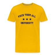 Fuck university shirt