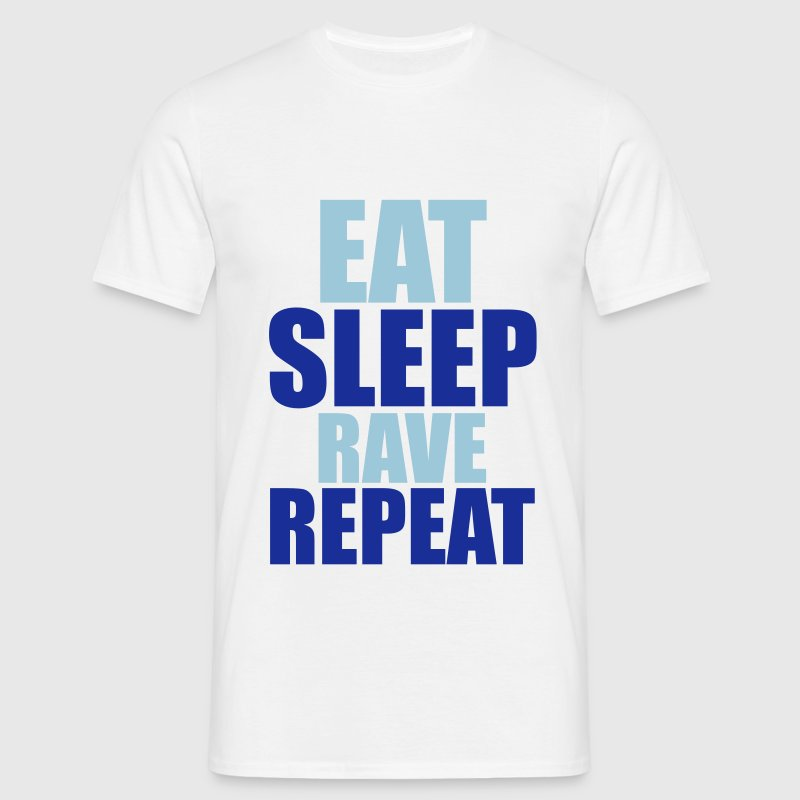 Eat Sleep Rave Repeat T-skjorter - T-skjorte for menn