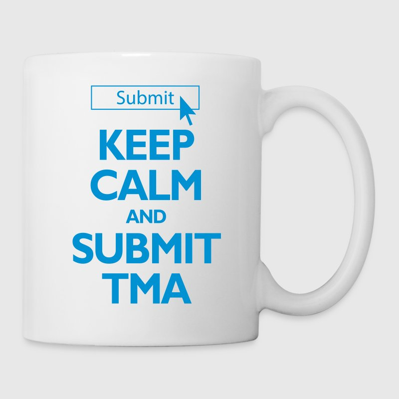 Keep Calm and Submit TMA - Open University Mug - Mug