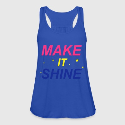 Make It Shine T-Shirts - Frauen Tank Top von Bella