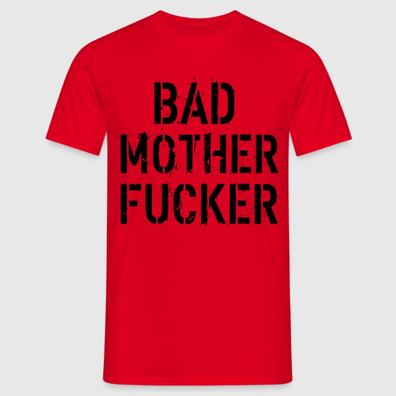 Bad Mother Fucker T-shirts - Mannen T-shirt
