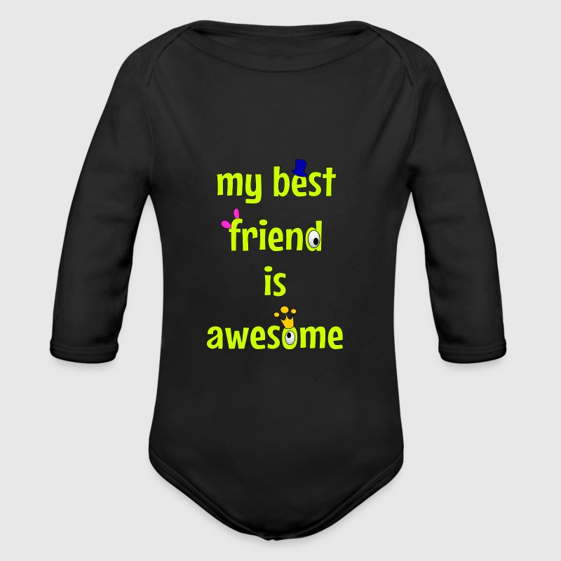 My best friend is awesome Tröjor - Ekologisk långärmad babybody