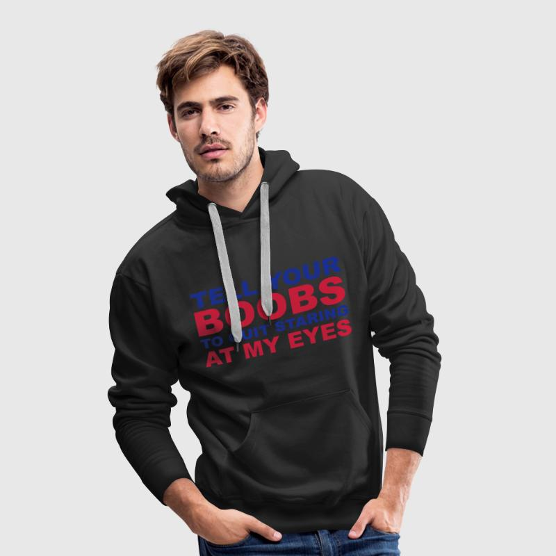 Boobs Hoodies & Sweatshirts - Men's Premium Hoodie