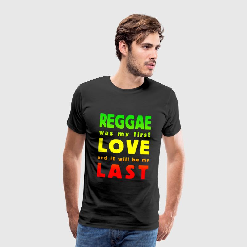 reggae was my first love multicolor T-shirts - Mannen Premium T-shirt