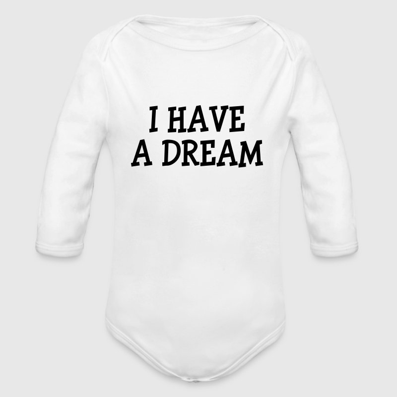 I have a dream ! Sweats - Body bébé bio manches longues