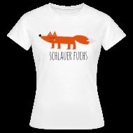 Schlauer Fuchs Cunning Fox Comic Lustige Sprüche T Shirts   Frauen T Shirt