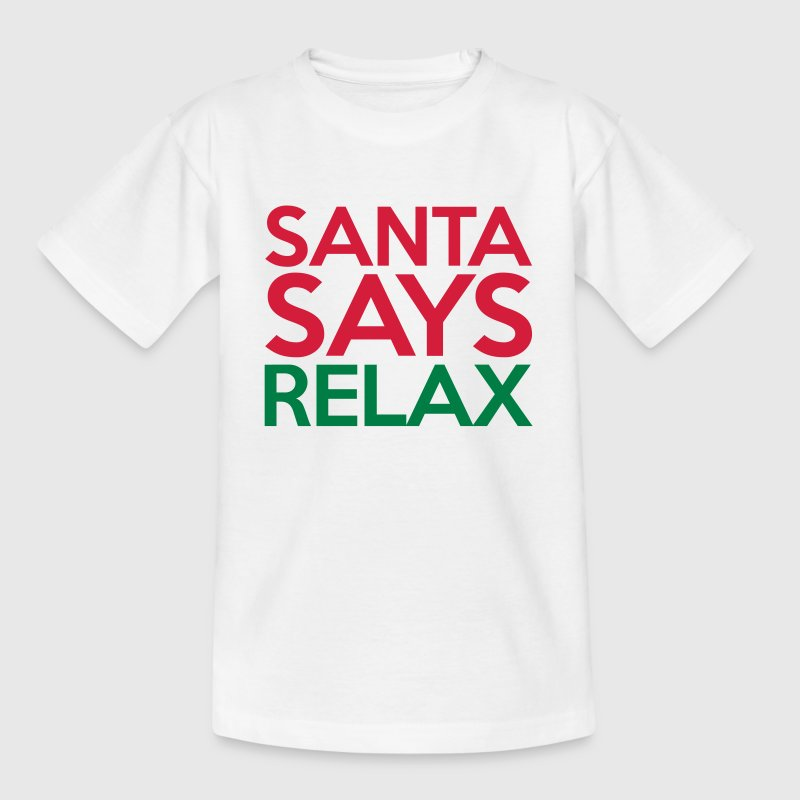 Santa Says Relax Shirts - Kids' T-Shirt
