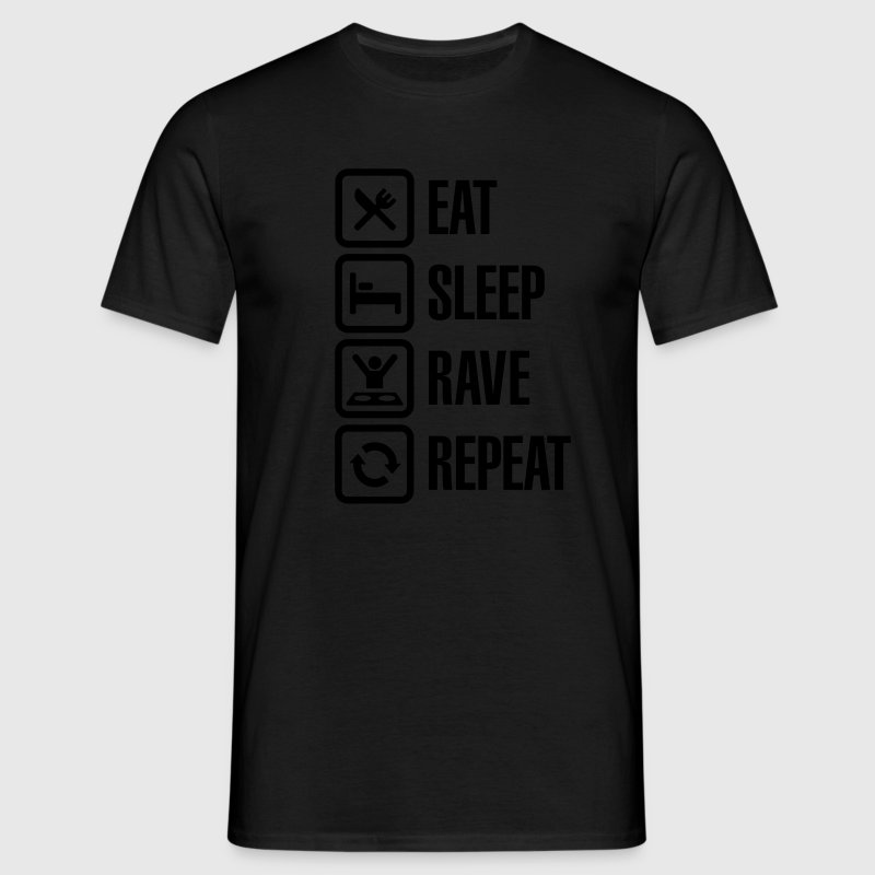 Eat sleep rave repeat Tee shirts - T-shirt Homme