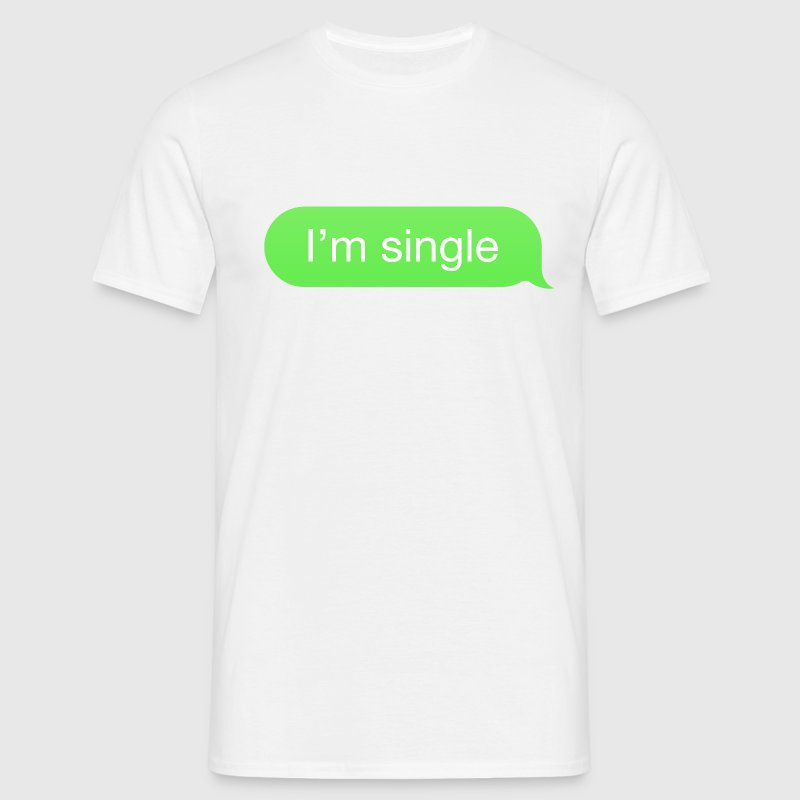 SMS Bubble I'm single - T-shirt Homme