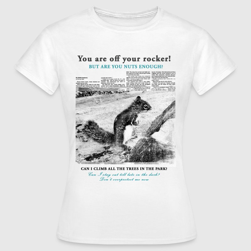 Are you nuts enough ? - bananaharvest T-Shirts - Women's T-Shirt