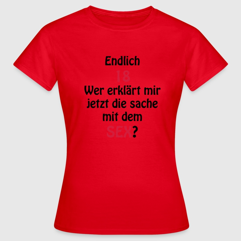 18sex T-Shirts - Frauen T-Shirt