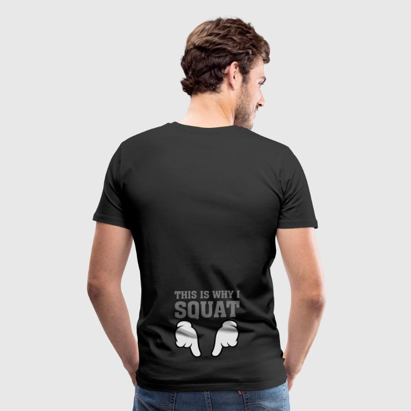 This Is Why I Squat (Comic Hands) T-Shirts - Men's Premium T-Shirt