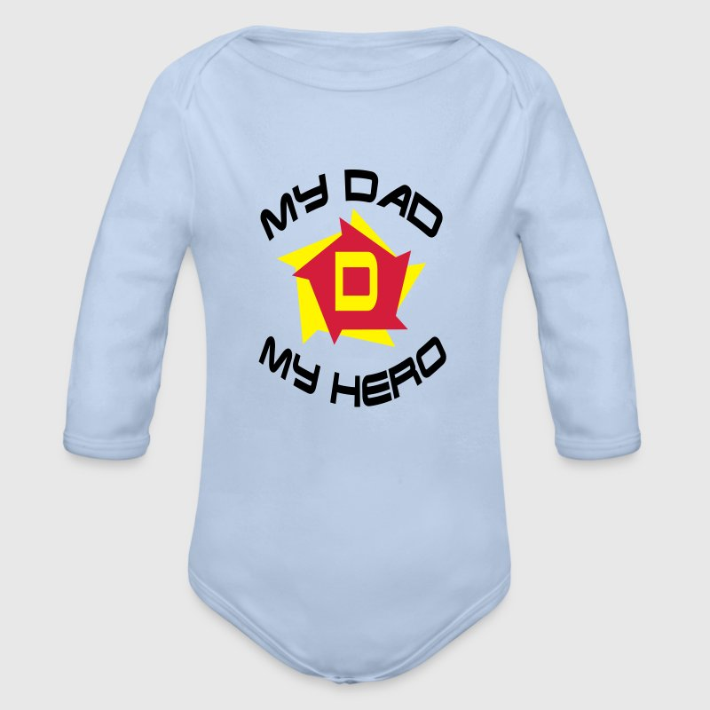 My dad my hero Sweats - Body bébé bio manches longues