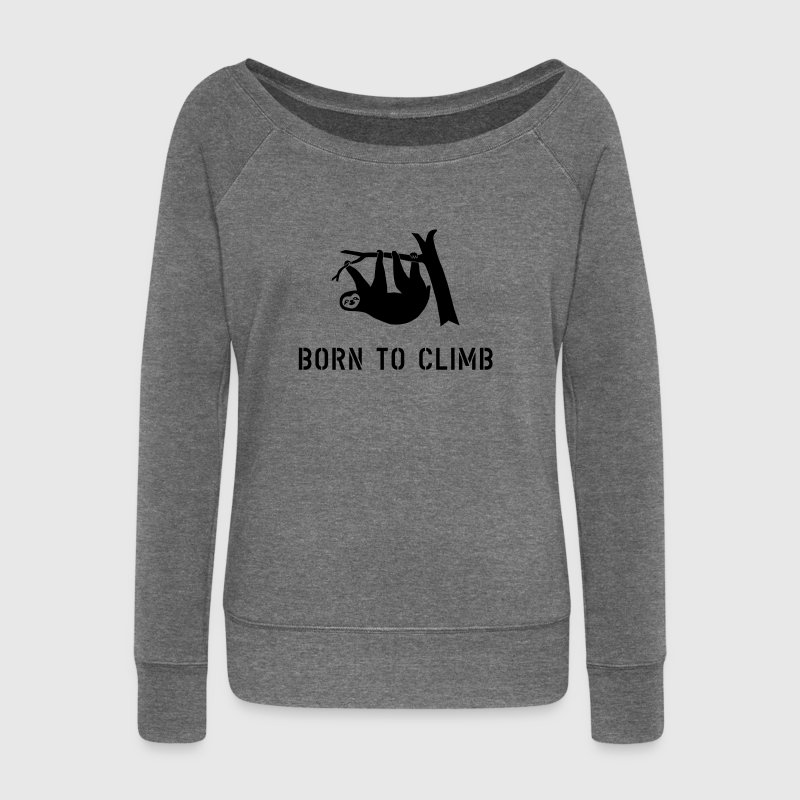 climbing boulder mountain sloth born to climb  Hoodies & Sweatshirts - Women's Boat Neck Long Sleeve Top