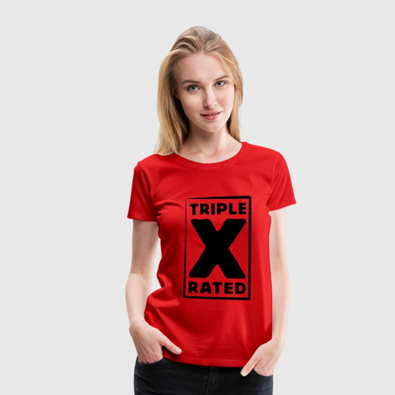 triple x rated T-Shirts - Women's Premium T-Shirt