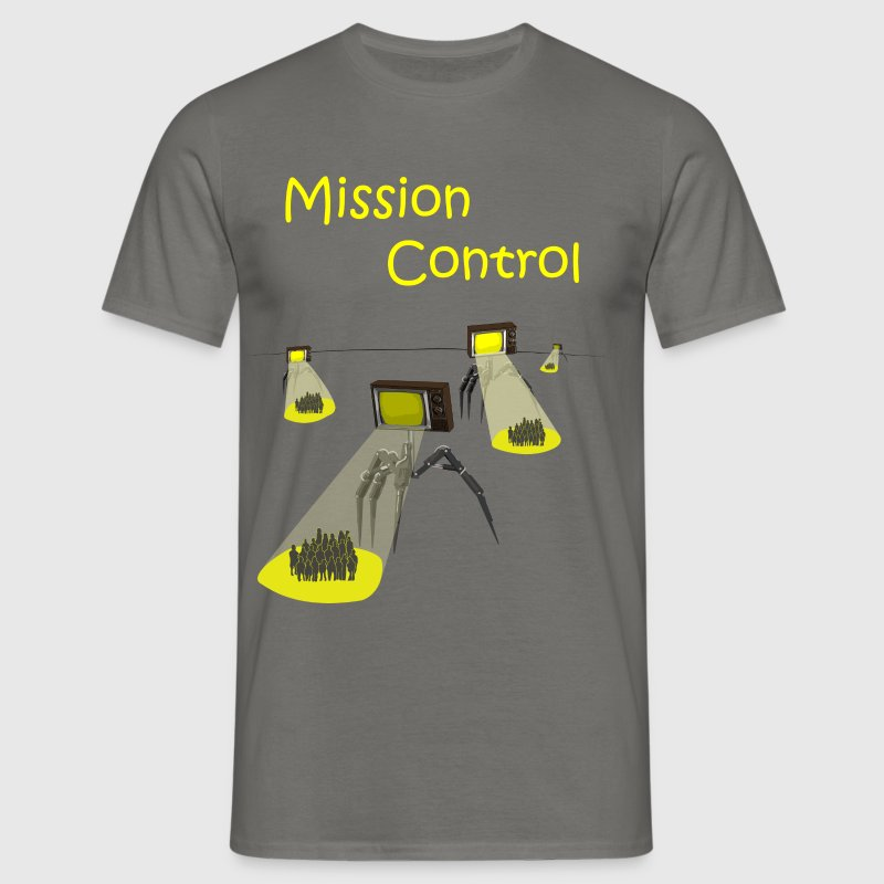 Mission Control - Invasion of the Media - Men's T-Shirt