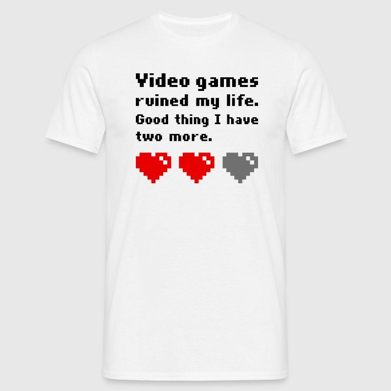 Video games ruined my life T-Shirts - Männer T-Shirt