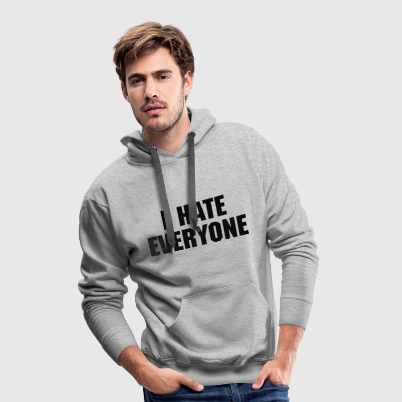 I Hate Everyone Sweaters - Mannen Premium hoodie