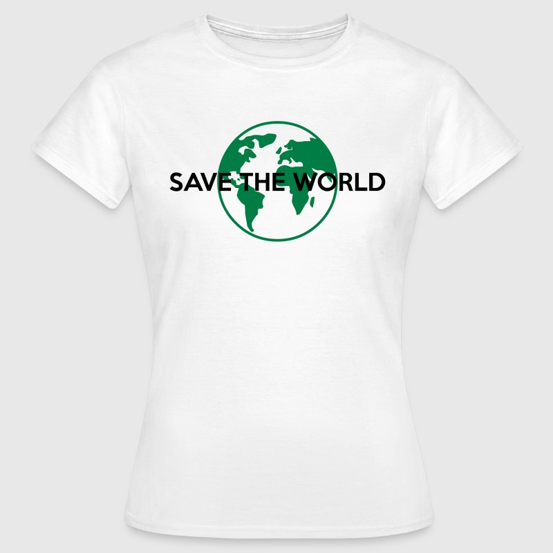 Save the world T-Shirts - Frauen T-Shirt