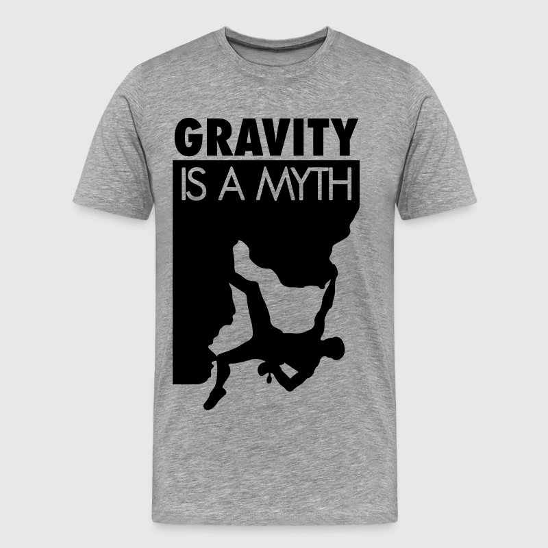 Gravity is a myth T-shirts - Herre premium T-shirt