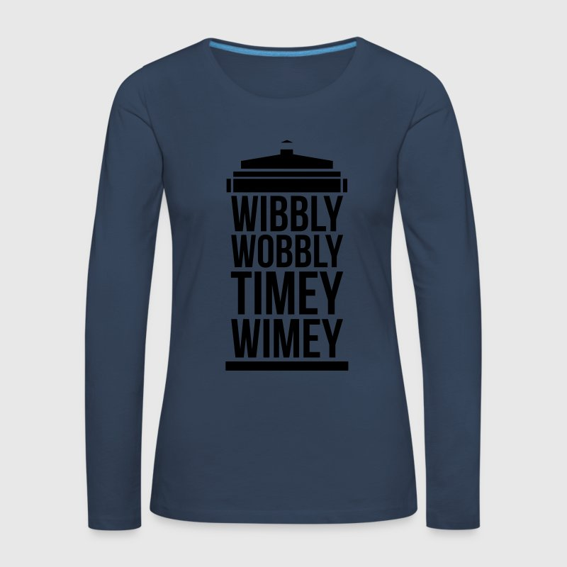 wibbly wobbly timey wimey Long Sleeve Shirts - Women's Premium Longsleeve Shirt
