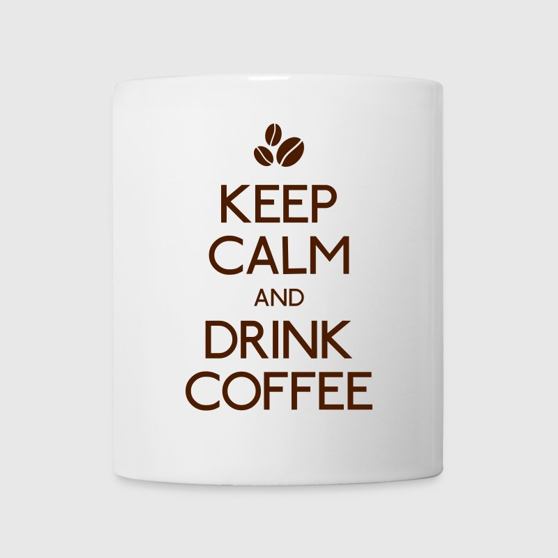 keep calm drink coffee mantener calma beber café Botellas y tazas - Taza