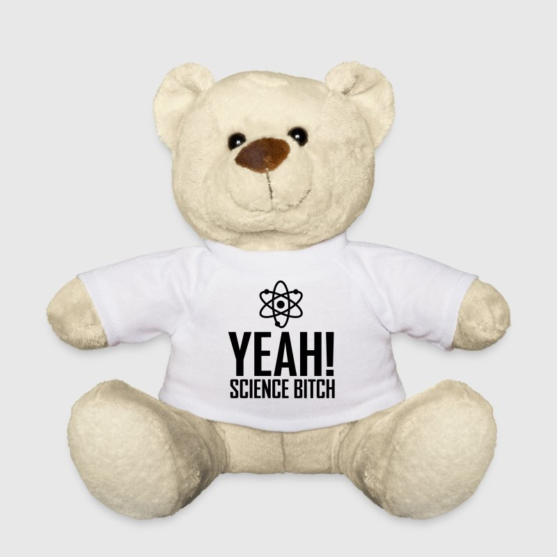 yeah science b!tch atom ii Teddies - Teddy Bear