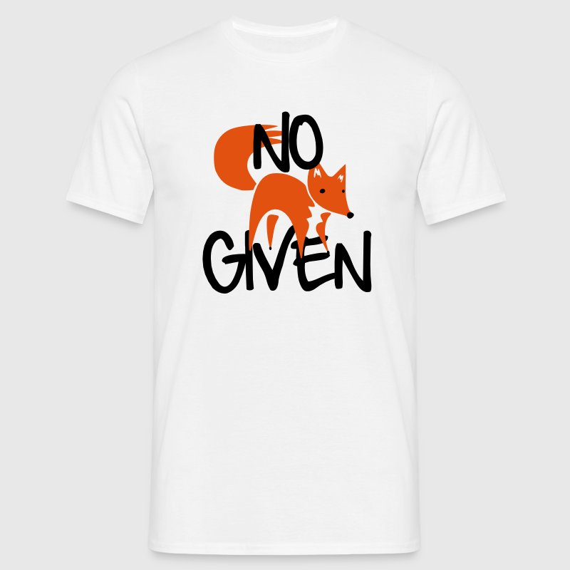 No Fox Given T-Shirts - Männer T-Shirt